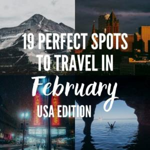 Where to Travel in the USA in February